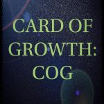 Card Of Growth/ COG 001 – Suspense in Motion